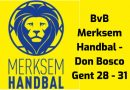 BvB Merksem handbal – Don Bosco Gent 28 – 31